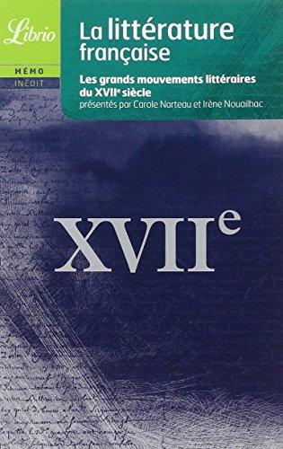 La litterature francaise du XVIIe siecle