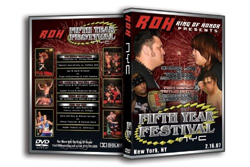 Ring of Honor Fifth Year Festival New York, NY 2.16.07 Dvd