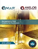 Management of Risk (M_o_R): Guidance for Practitioners (Office of Government Commerce)
