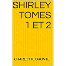 Shirley TOMES 1 ET 2 (French Edition)