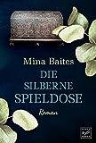 Die silberne Spieldose - Mina Baites