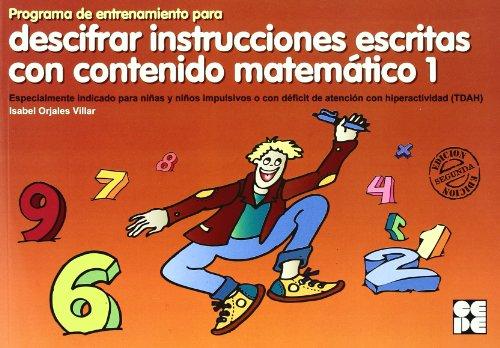 Programa de entrenamiento para descifrar instrucciones escritas con contenido matematico (Estrategias Para Aprender) por Isabel Orjales