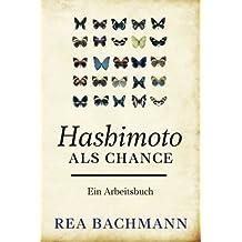 Hashimoto als Chance: Ein Arbeitsbuch