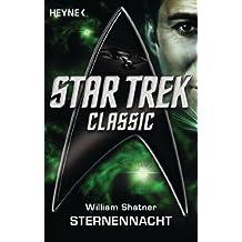 Star Trek - Classic: Sternennacht: Roman