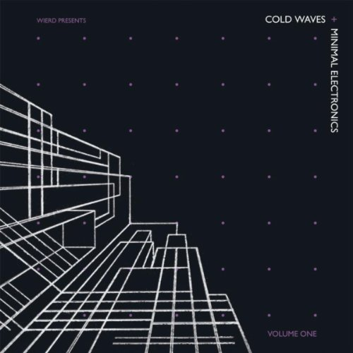 Cold Waves And Minimal Electronics Vol. 1