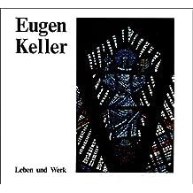 Eugen Keller: Leben und Werk