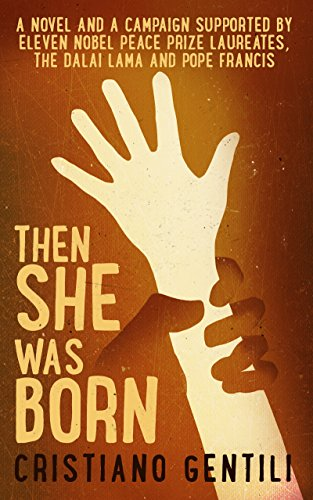 Then She Was Born: Born to be different, surviving to make a difference by [Gentili, Cristiano]