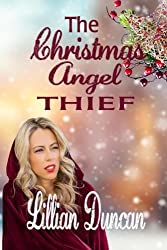 The Christmas Angel Thief by Lillian Duncan (2015-11-01)