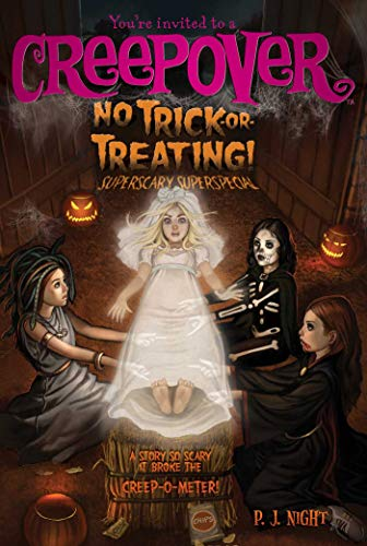 No Trick-or-Treating!: Superscary Superspecial (You're invited to a Creepover, Band 9)