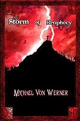 Storm of Prophecy, Book I: Dark Awakening (English Edition)