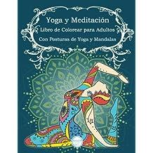Yoga y Meditación Libro de Colorear para Adultos: Con Posturas de Yoga y Manda: Volume 3 (ArtsON Libros de Colorear para Adultos)