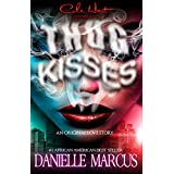 Thug Kisses (English Edition)