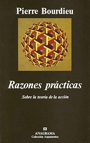 Razones prácticas (Sobre la teoría de la acción) (Argumentos)