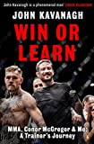 #10: Win or Learn: MMA, Conor McGregor and Me: A Trainer's Journey