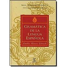 Gramática de la lengua española (Gramatica Y Ortografia)
