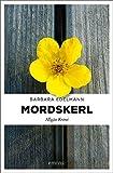 Mordskerl: Allgäu Krimi (Sissi Sommer, Klaus Vollmer)