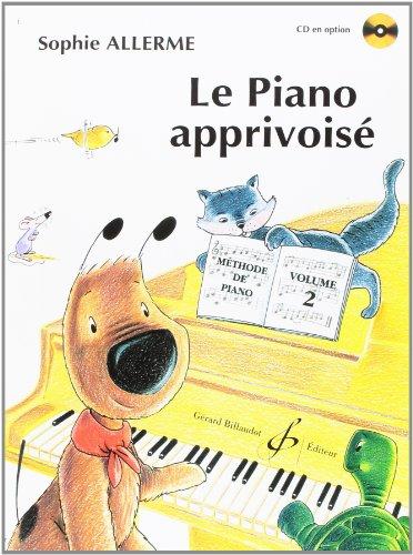 Le Piano Apprivoise Volume 2 par Allerme