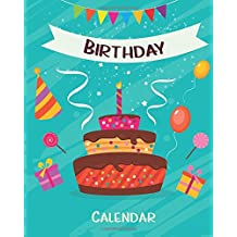 Birthday Calendar: Perpetual Calendar |Record All Your Important Dates |Date Keeper |Christmas Card List |For Birthdays Anniversaries & Celebrations: Volume 1 (perpetual calendar book)