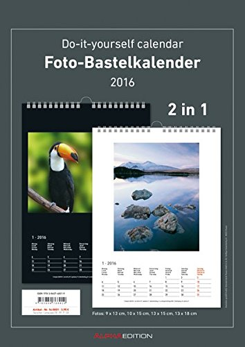 Foto-Bastelkalender 2016-2 in 1: schwarz und weiss - Bastelkalender: Do it yourself calendar A4 - datiert - Valentinstag-Kalender