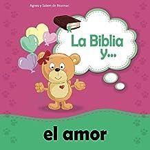 La Biblia y el amor: Amarnos unos a otros: Volume 4 (Biblipensamientos)