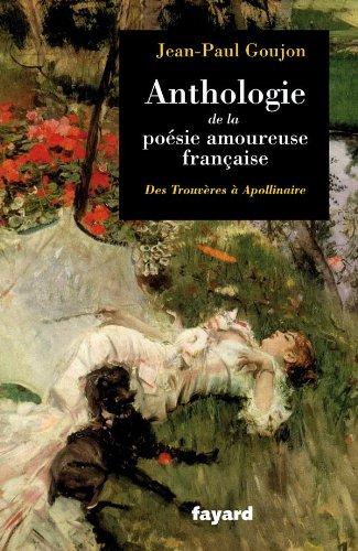 Anthologie de la posie amoureuse franaise