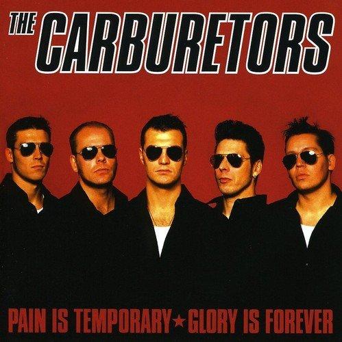 Pain Is Temporary by Carburetors (2006-11-27)