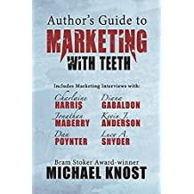 Author's Guide to Marketing With Teeth (English Edition)