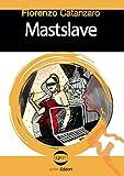Mastslave