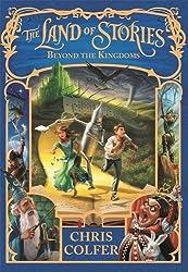 Land of Stories: 04: Beyond the Kingdoms