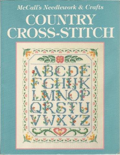 McCalls Needlework and Crafts: Country Cross-Stitch -