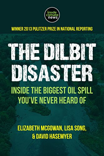 the-dilbit-disaster-inside-the-biggest-oil-spill-youve-never-heard-of-kindle-single