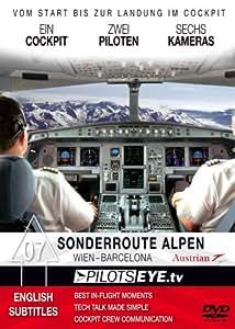 PilotsEYE.tv | ACROSS the ALPS | Vienna - BARCELONA |:| DVD |:| Low Level Cockpitflight Austrian Airbus A 321-200