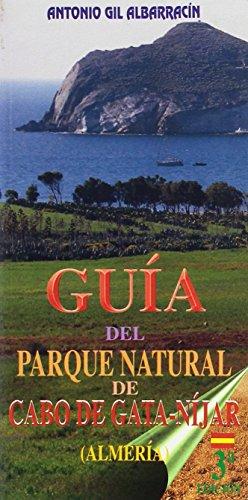 Guía Del Parque Natural De Cabo De Gata. Níjar Almería