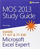 MOS 2013 Study Guide for Microsoft® Excel® Expert (Mos Study Guide)