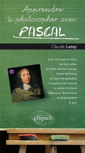 Apprendre a Philosopher avec Pascal