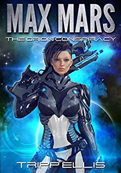 the-orion-conspiracy-max-mars-book-1-english-edition