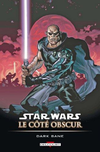 Star Wars - Le Côté obscur T09 : Dark Bane