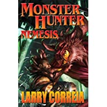 [(Monster Hunter: Nemesis)] [ By (author) Larry Correia ] [July, 2014]