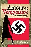Amour et Vengeance (Love & Revenge)