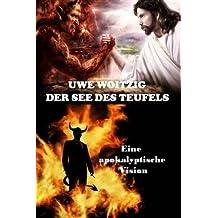Der See des Teufels: Eine apokalyptische Vision
