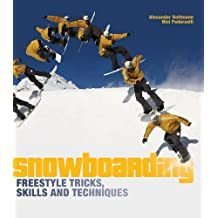 Snowboarding Freestyle Tricks, Skills and Techniques