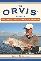 THE ORVIS GUIDE TO BEGINNING FLY FISHING (Orvis Guides)