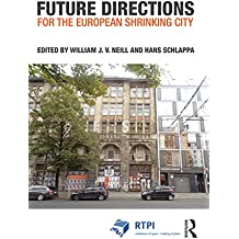Future Directions for the European Shrinking City