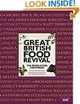 Great British Food Revival: The Revol...