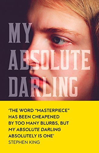 My Absolute Darling: The Sunday Times bestseller por Gabriel Tallent