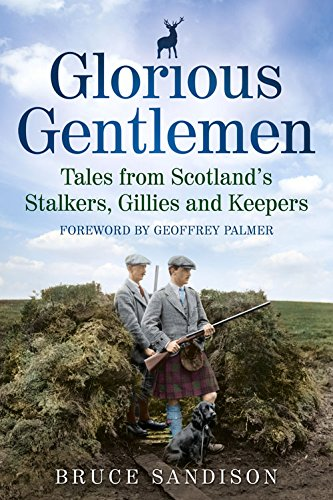 Glorious Gentlemen - Tales from Scotland