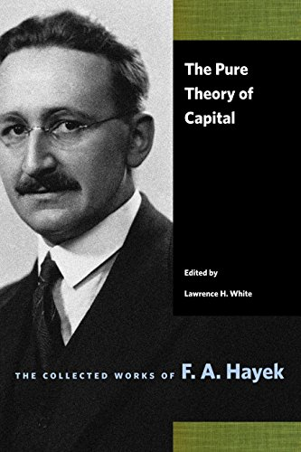 Pure Theory of Capital (Collected Works of F. A. Hayek) por F. A. Hayek