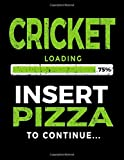 Cricket Loading 75% Insert Pizza To Continue: Sketch Book For Doodles - Dartan Creations, Tara Hayward