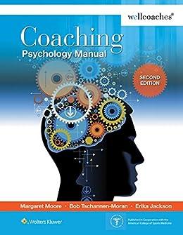 Coaching Psychology Manual por Margaret Moore epub