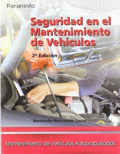 Seguridad en el mantenimiento de vehículos por BERNARDO HERNANDO LUCAS